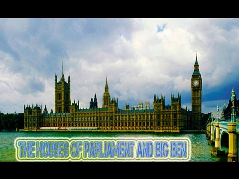 The Houses of Parliament and Big Ben travel |  parliament and big ben in london tourism