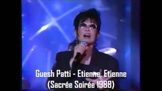 Guesh Patti - Etienne, Etienne (Sacrée Soirée 1988)