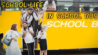 School Life In School Bus  RISE OF BHAI39;s