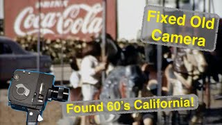 8mm Camera Fix 1960's California Found!