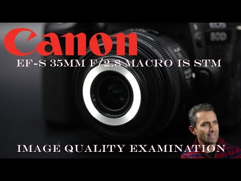 Canon EF-S 35mm f/2.8 Macro IS | Image Quality Examination | 4K