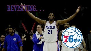 Revisiting... The Philadelphia 76ers