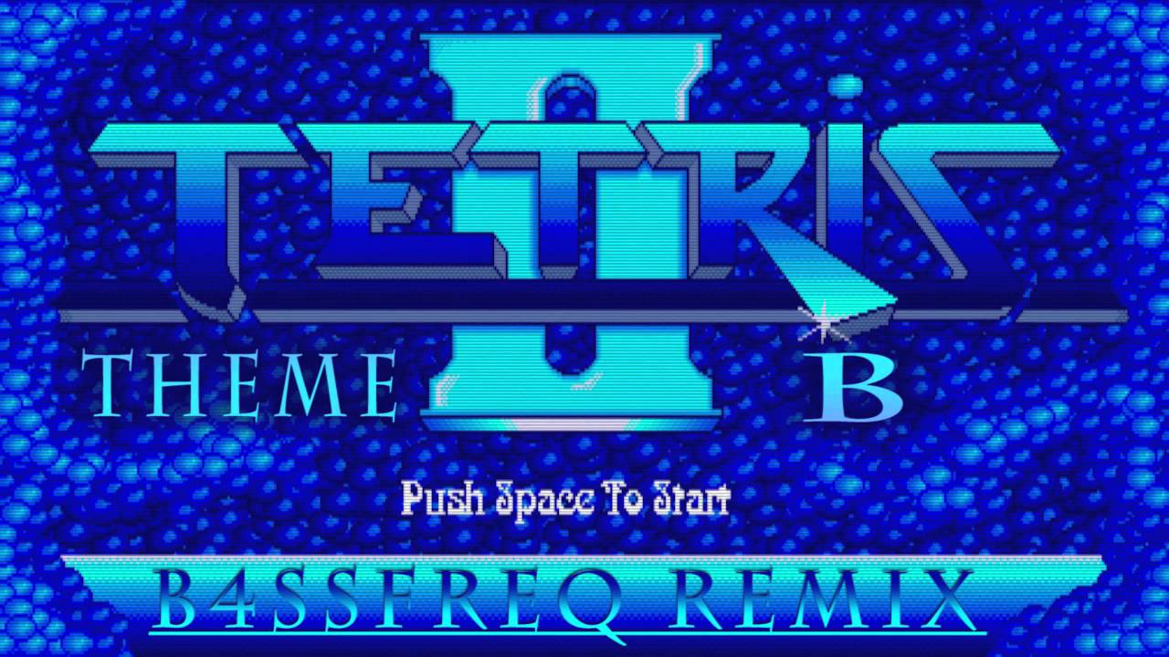 Tetris - Theme B (B4SSfreq Remix) [Free Download!]