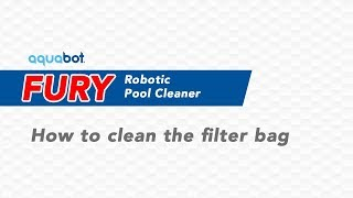 Aquabot Fury - How to Clean the Filter Bag