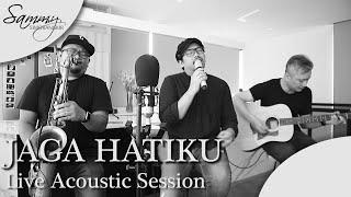 Sammy Simorangkir - Jaga Hatiku (Live Acoustic Version)