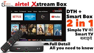 Airtel Xstream Box   All you need to know   Pros and Cons   Use of BT, Screen Cast etc   Full Detail