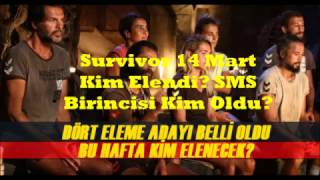 Survivor 14 Mart Kim Elendi? SMS  Birincisi Kim Oldu?