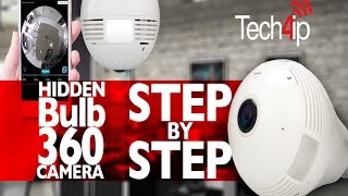 Setup bulb Hidden 360 Camera | Tech4ip