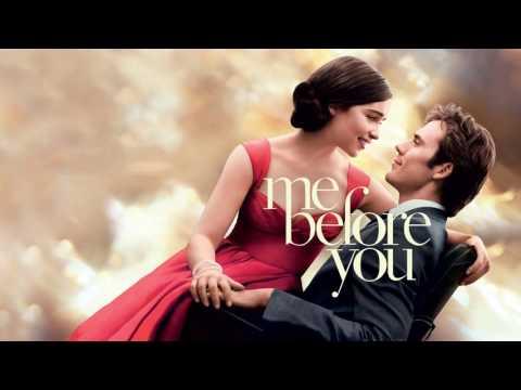 Soundtrack Me Before You (Theme Song) - Musique du film Avant toi