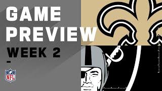 New Orleans Saints vs. Las Vegas Raiders Week 2 NFL Game Preview