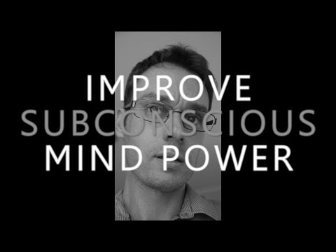 Hypnosis for Improving Subconscious Mind Power (Memory, Focu