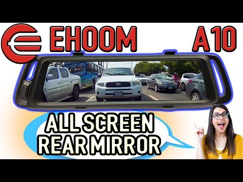ALL SCREEN Dual Camera HD Rear View Mirror DVR - EHOOM A10