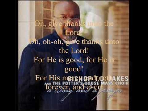 His Mercy Endureth Lyrics by Bishop T D  Jakes & The