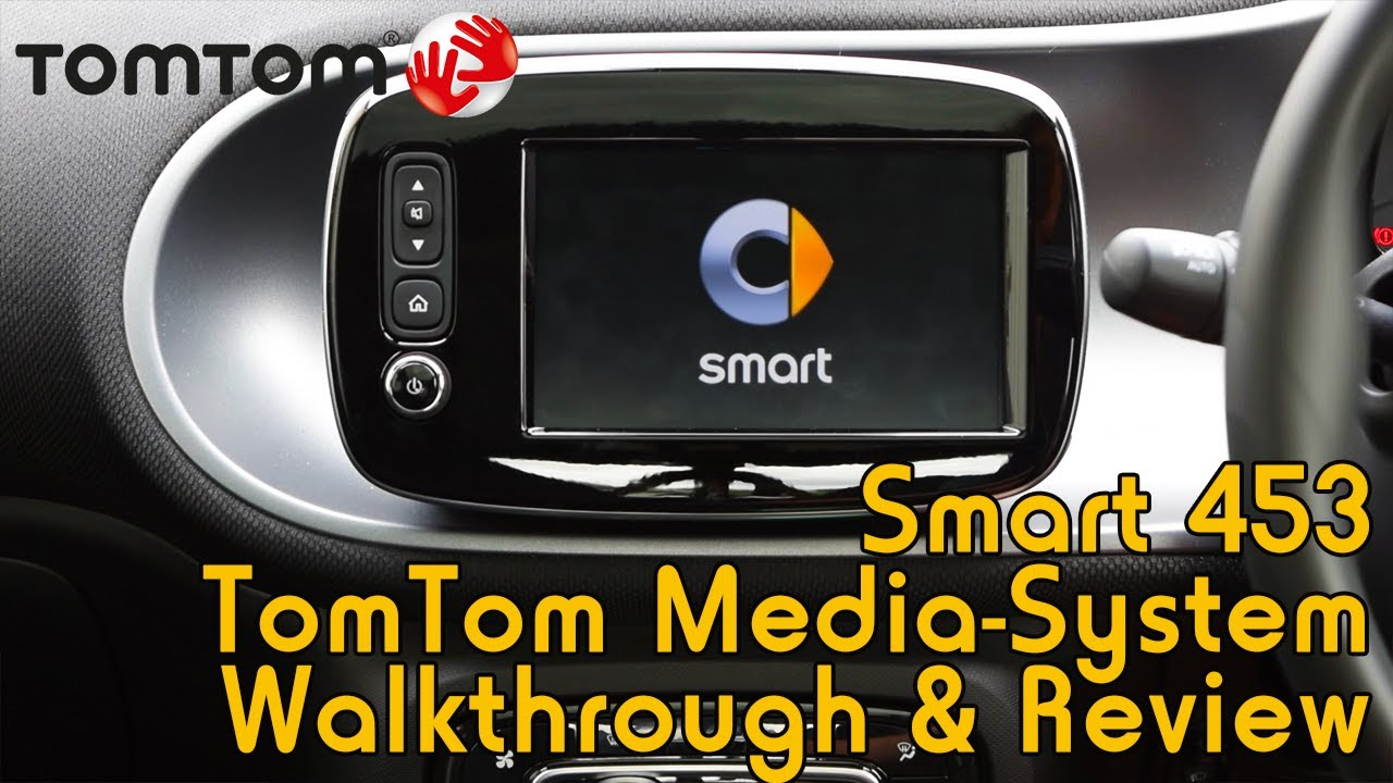 tomtom smart media system review for smart 453 youtube. Black Bedroom Furniture Sets. Home Design Ideas