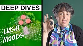 Lush Deep Dives: Lush Moods and the Power of Essential Oils