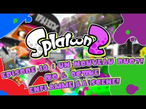 Play! #10 Splatoon 2 : Un nouveau Duo?! Ayo & Octave enflamm