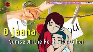 Miss you Jaan   New version Best Beautiful sad Romantic whatsapp status video