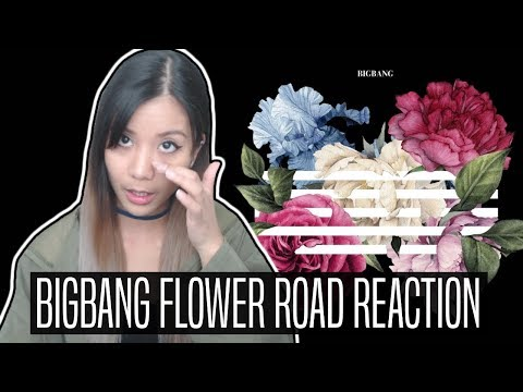 BIGBANG FLOWER ROAD (꽃 길) REACTION | Trying not to get emotional