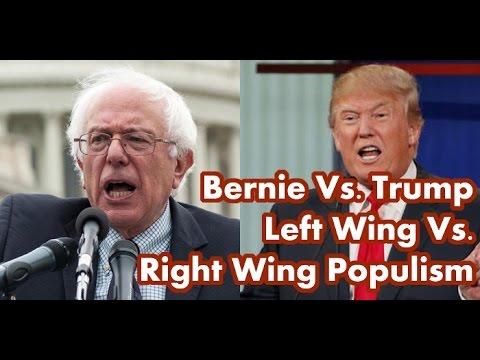 Bernie Sanders Vs Donald Trump: Left Wing Populism Vs. Right Wing Populism