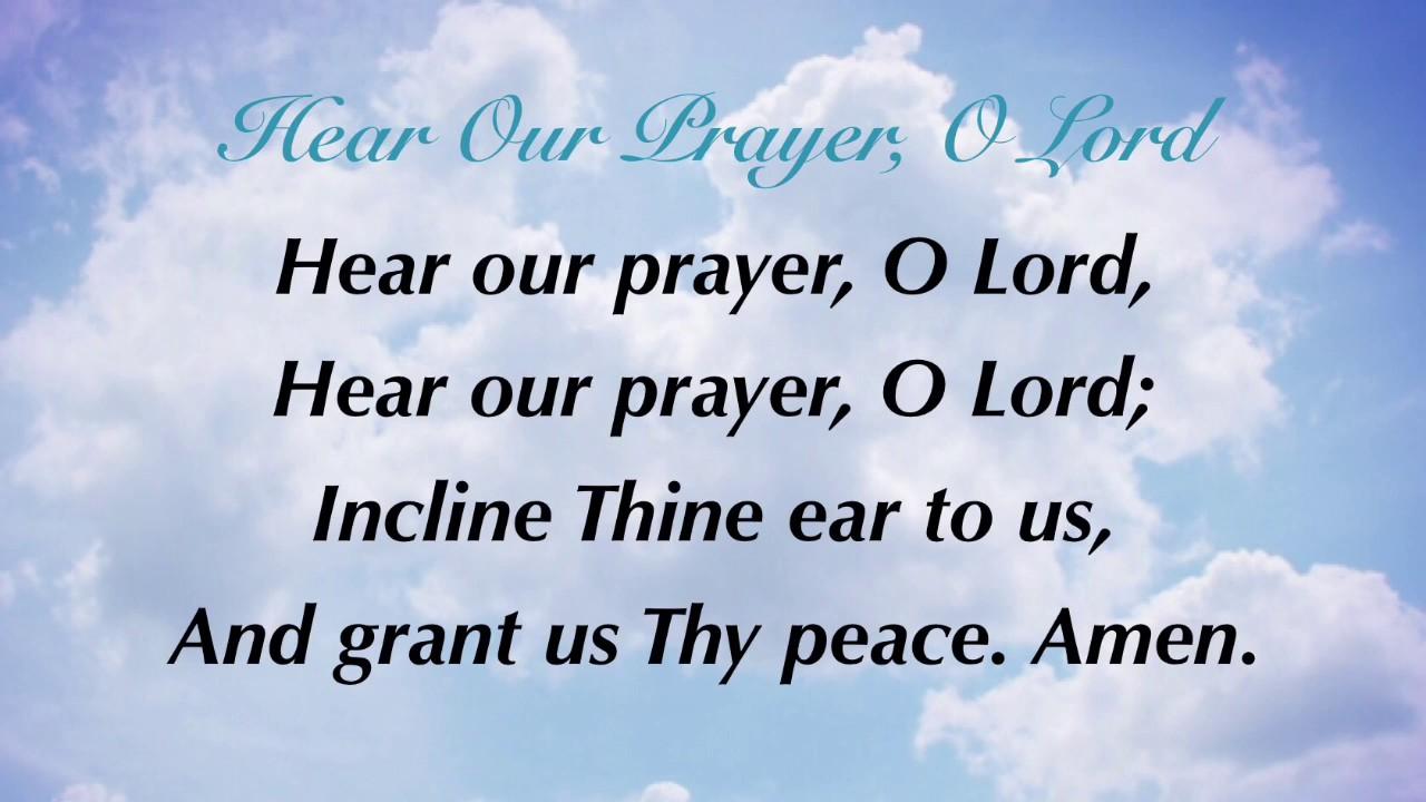 Hear Our Prayer O Lord Presbyterian Hymnal 614