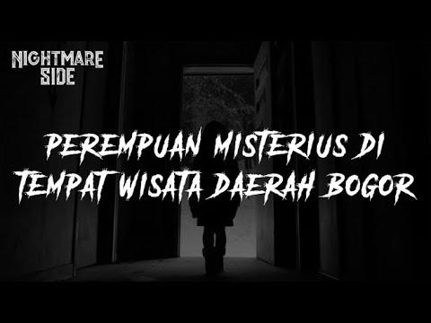 perempuan-misterius-di-tempat-wisata-daerah-bogor-(nightmare-side-official-2020)---ardan-radio