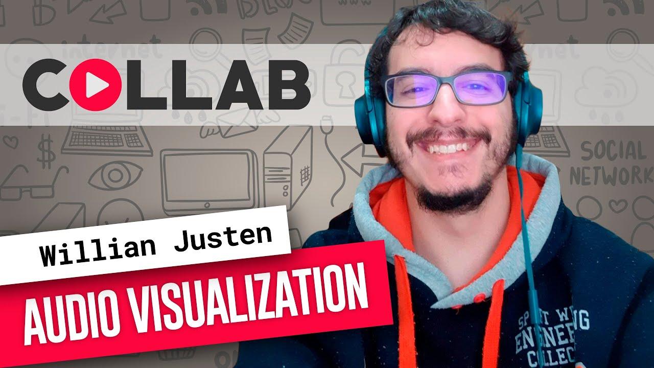 Audio Visualization | Willian Justen