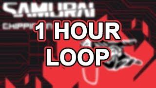 Cyberpunk 2077 — Chippin' In by SAMURAI ( 1 Hour Loop )
