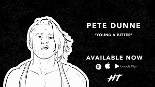 Pete Dunne - Young & Bitter (Official WWE UKCT Entrance Theme)
