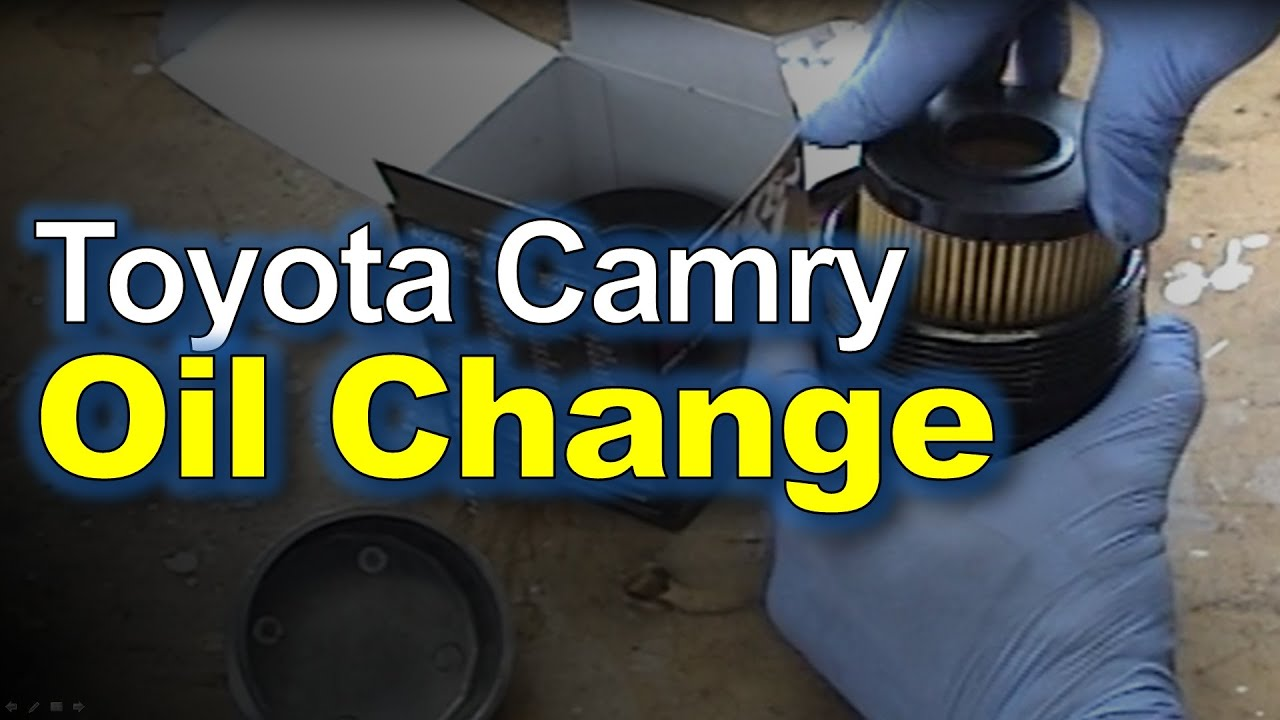 Toyota Camry Oil Change Filter Replacement Youtube