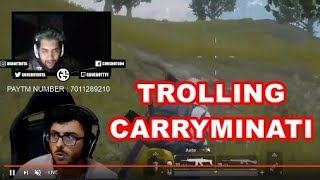 TROLLING CARRYMINATI | PUBG MOBILE FUNNY MOMENTS