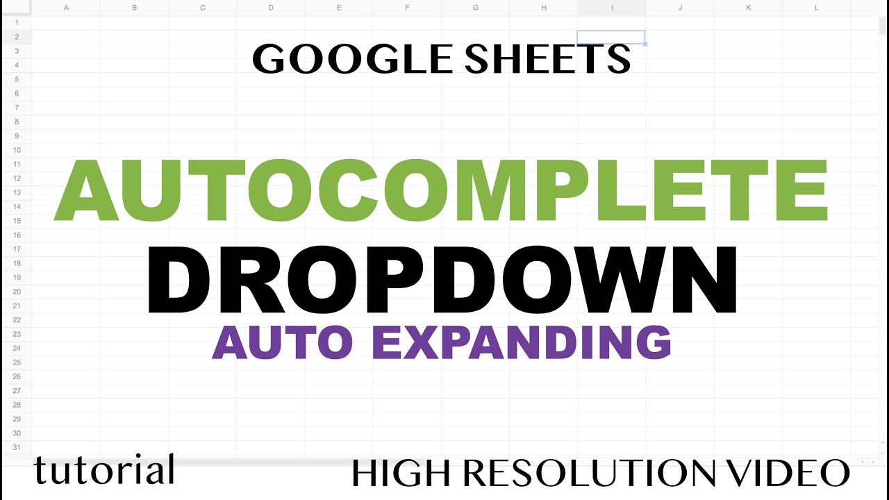 Autocomplete Drop-Down List in Google Sheets