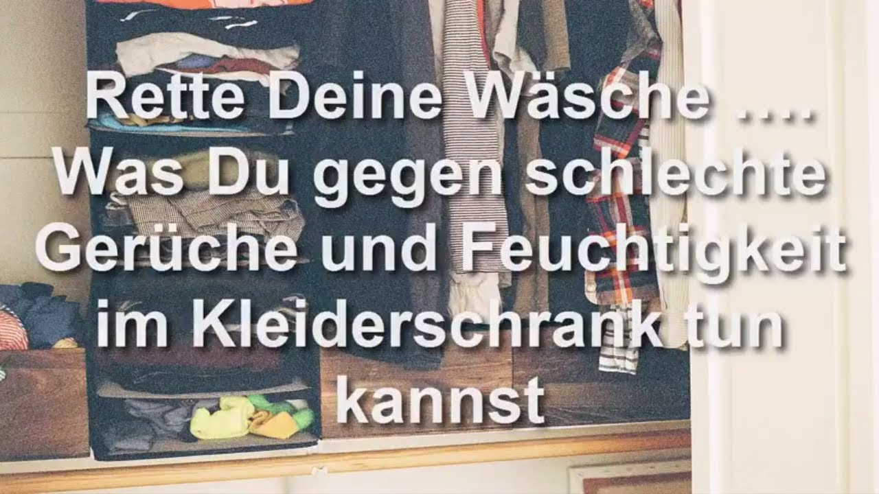 was tun gegen feuchtigkeit im kleiderschrank rette deine w sche youtube. Black Bedroom Furniture Sets. Home Design Ideas