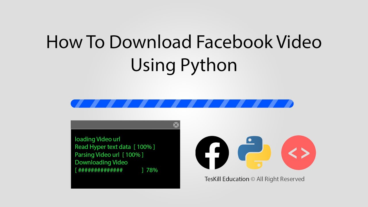 How to download Facebook video with python | TesKill