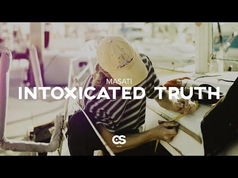 Masati - Intoxicated Truth