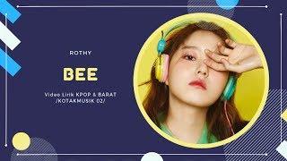 ROTHY - 'BEE' Easy Lyrics (SUB INDO)