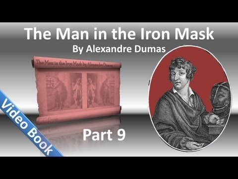 Part 09 - The Man in the Iron Mask Audiobook by Alexandre Dumas (Chs 51-58)
