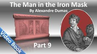 Part 09 - The Man in the Iron Mask Audiobook by Alexandre Dumas (Chs 51-58)(, 2011-12-04T10:44:58.000Z)