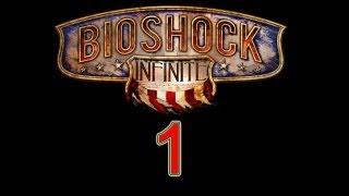 BioShock Infinite walkthrough part 1 let