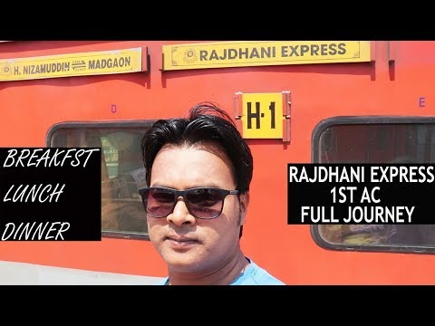 RAJDHANI EXPRESS 1ST CLASS AC | FULL JOURNEY NEW DELHI TO GO