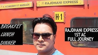 GOA RAJDHANI EXPRESS 1ST CLASS AC JOURNEY | BREAKFAST, LUNCH, DINNER | DELHI-GOA | MADGAON RAJDHANI