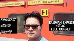 RAJDHANI EXPRESS 1ST CLASS AC | FULL JOURNEY NEW DELHI TO GOA | BREAKFAST, LUNCH, DINNER