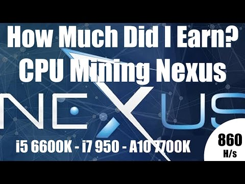 How Much Did I Earn? Nexus CPU Mining