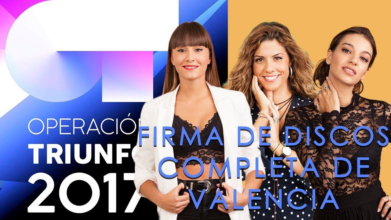 Ot 2017 Firma De Discos Completa De Valencia Con Aitana Miriam Y Ana Guerra Youtube