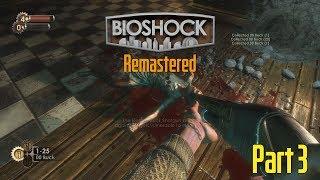 Bioshock Remastered - SURVIVOR Difficulty Playthrough - Part 3 - Shotgun & Flames
