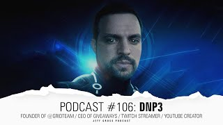 Podcast #106: DNP3 / Founder of @GridTeam / CEO of giveaways / Twich Streamer / YouTube Creator