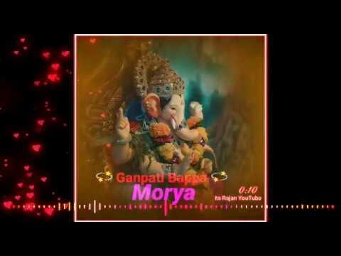 ganpati-bappa-whatsapp-status- -shree-ganesha-dj-remix-status-2019-whatsapp-status