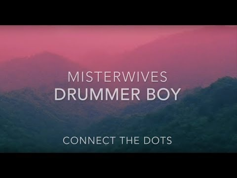 MisterWives - Drummer Boy // Lyrics