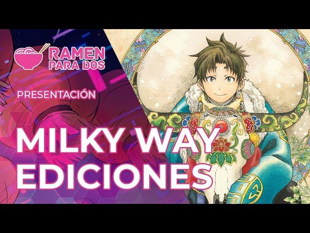 PRESENTACIÓN EDITORIAL DE MILKY WAY EDICIONES | MANGA BCN Limited Edition