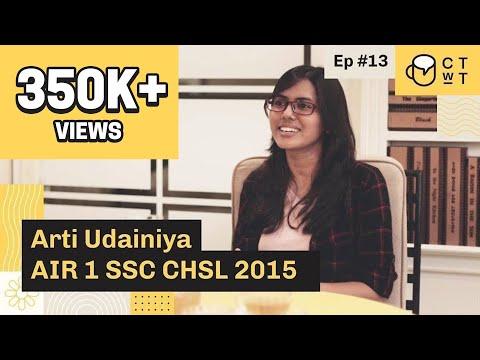 CTwT E13 - SSC CHSL 2015 Topper Arti Udainiya AIR 1