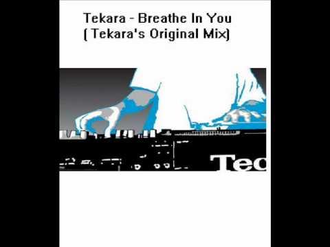 Tekara - I Breathe In You